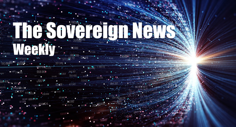 The Sovereign News Weekly